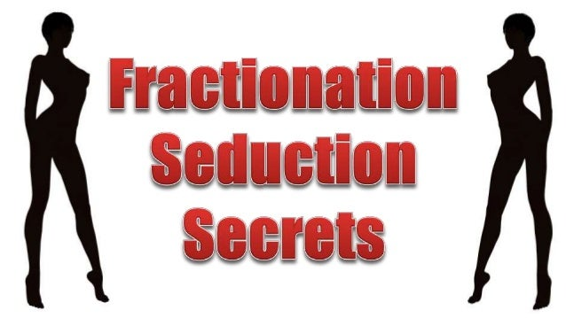 "Much has been spoken about the idea of ""fractionation."""