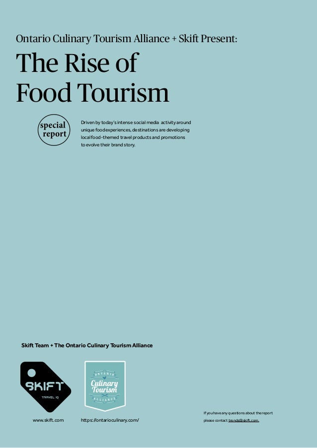Ontario Culinary Tourism Alliance + Skift Present: The Rise of Food Tourism Driven by today's intense social media activit...