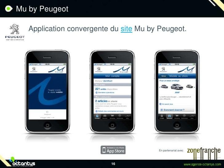 Mu by Peugeot<br />Application convergente du site Mu by Peugeot.<br />16<br />En partenariat avec<br />