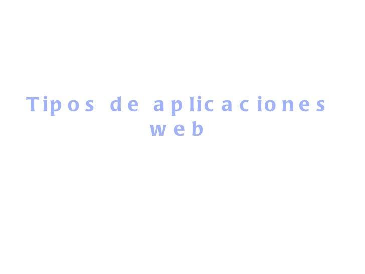 Tipos de aplicaciones web