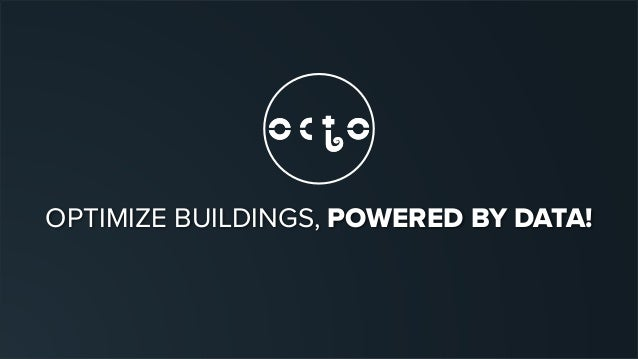OPTIMIZE BUILDINGS, POWERED BY DATA!