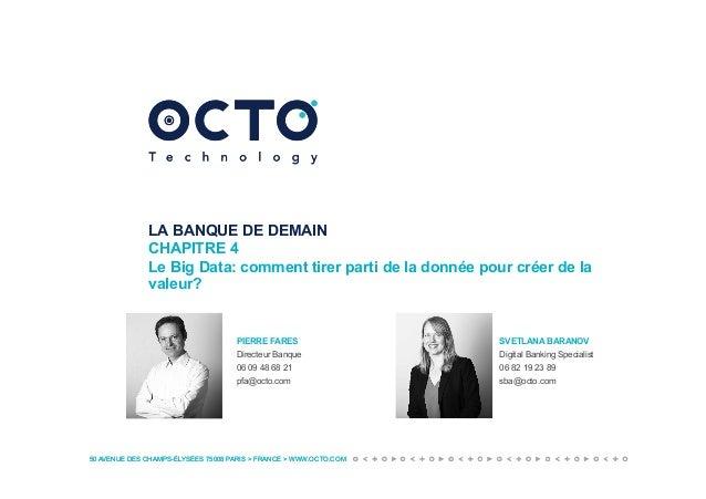 50 AVENUE DES CHAMPS-ÉLYSÉES 75008 PARIS > FRANCE > WWW.OCTO.COM50 AVENUE DES CHAMPS-ÉLYSÉES 75008 PARIS > FRANCE > WWW.OC...