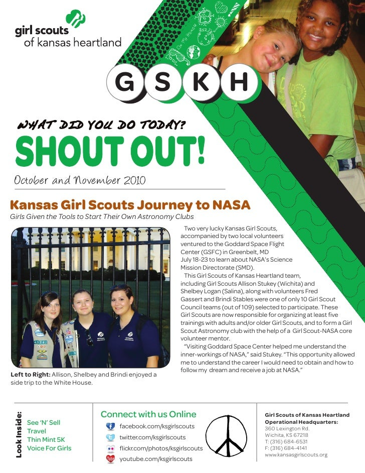 G S K H     October and November 2010 Kansas Girl Scouts Journey to NASA Girls Given the Tools to Start Their Own Astronom...