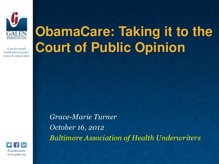 ObamaCare: Taking it to the   A not-for-profit health and tax policyresearch organization                         Court of...