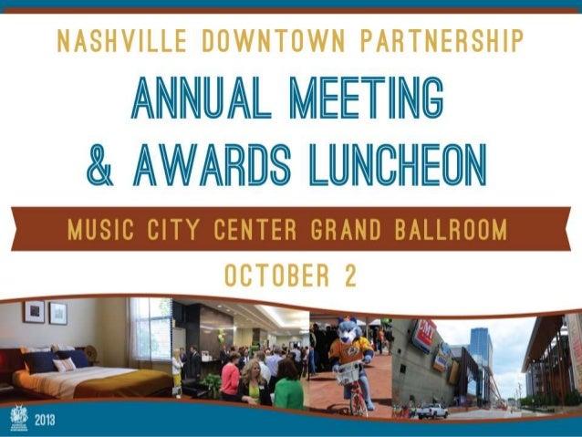 2013 Nashville Downtown Partnership Annual Meeting ...