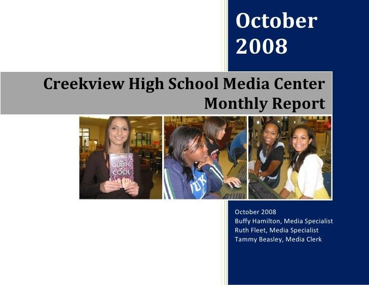 October                        2008 Creekview High School Media Center                    Monthly Report                  ...