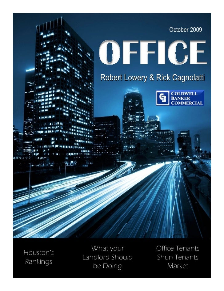 October 2009                      Robert Lowery & Rick Cagnolatti                   What your          Office Tenants Hous...