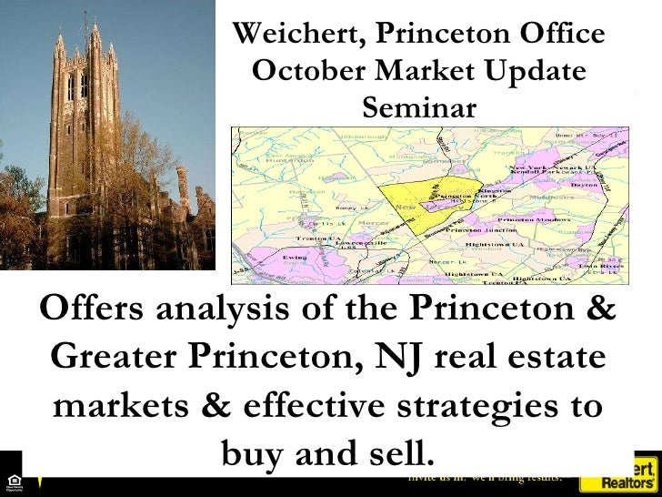Weichert, Princeton Office October Market Update Seminar Offers analysis of the Princeton & Greater Princeton, NJ real est...