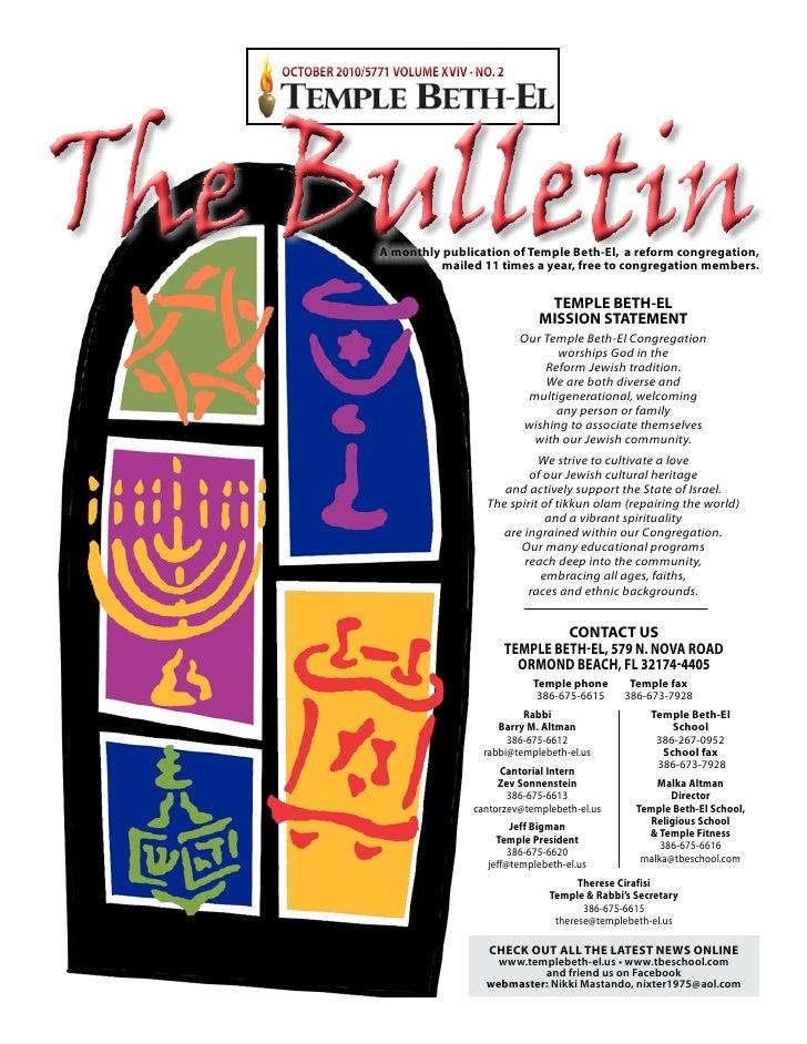 OCTOBER 2010/5771 VOLUME XVIV · NO. 2     The Bulletin       A monthly publication of Temple beth-el, a reform congregatio...