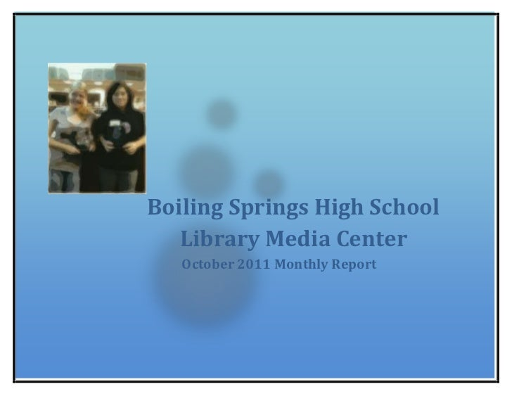 Boiling Springs High School   Library Media Center   October 2011 Monthly Report