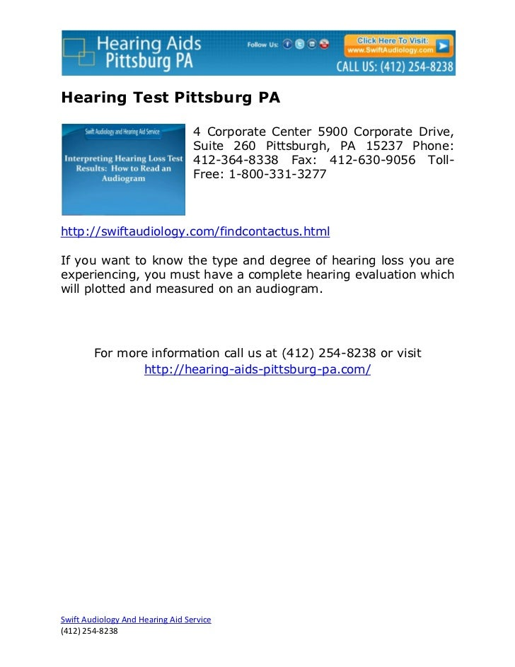 Hearing Test Pittsburg PA                                  4 Corporate Center 5900 Corporate Drive,                       ...