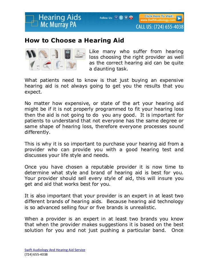 How to Choose a Hearing Aid                                          Like many who suffer from hearing                    ...