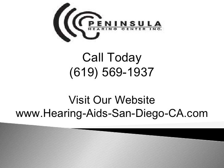 Call Today<br />(619) 569-1937<br />Visit Our Website<br />www.Hearing-Aids-San-Diego-CA.com<br />
