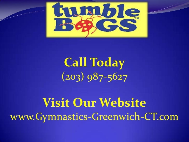 Call Today<br />(203) 987-5627<br />Visit Our Website<br />www.Gymnastics-Greenwich-CT.com<br />