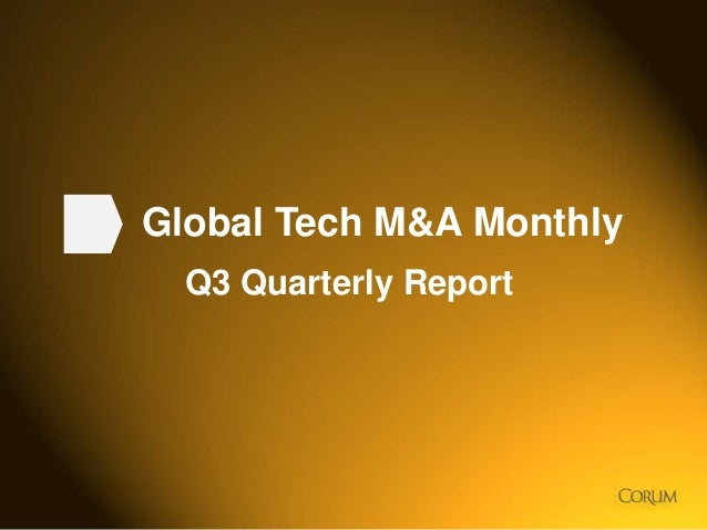 Global Tech M&A Monthly Q3 Quarterly Report  1