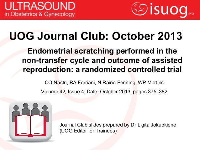 Endometrial scratching performed in the non-transfer cycle and outcome of assisted reproduction: a randomized controlled t...