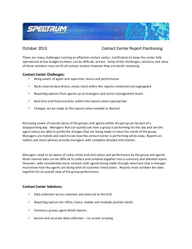 October 2013  Contact Center Report Positioning  There are many challenges running an effective contact center. Justificat...