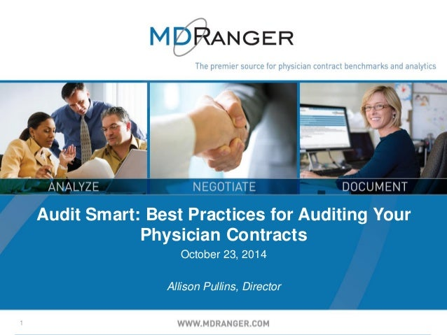 1  Audit Smart: Best Practices for Auditing Your Physician Contracts  October 23, 2014  Allison Pullins, Director