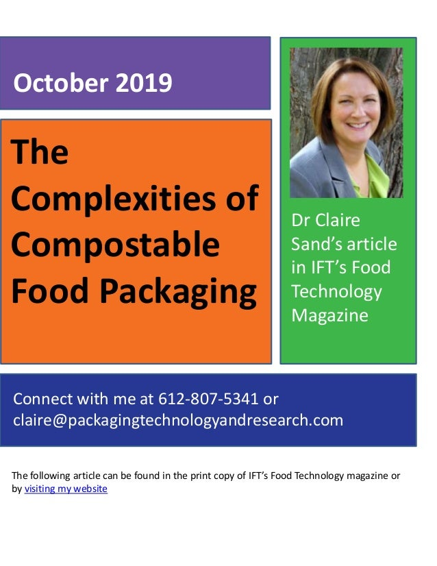 The Complexities of Compostable Food Packaging The following article can be found in the print copy of IFT's Food Technolo...