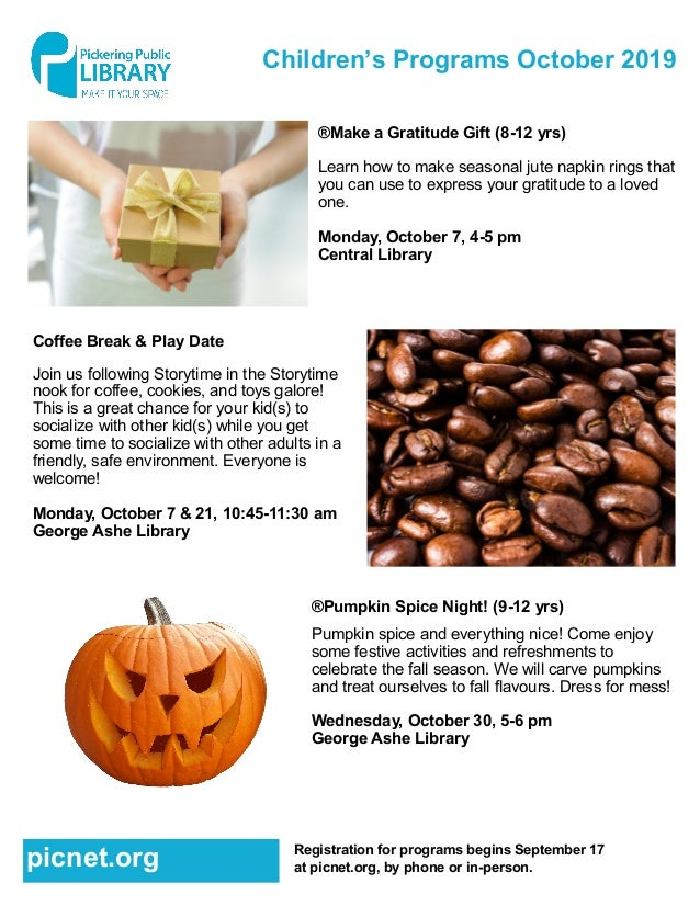 Children's Programs October 2019 ®Make a Gratitude Gift (8-12 yrs) Learn how to make seasonal jute napkin rings that you c...