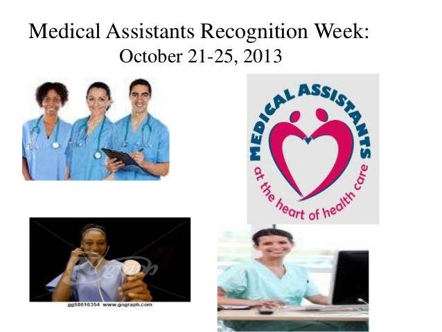 Medical Assistants Recognition Week: October 21-25, 2013