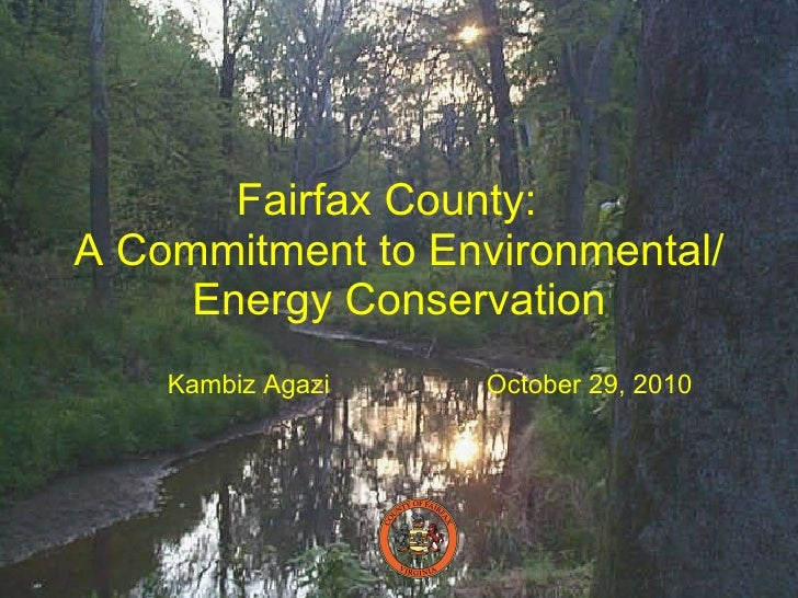 Fairfax County: A Commitment to Environmental/Energy Conservation