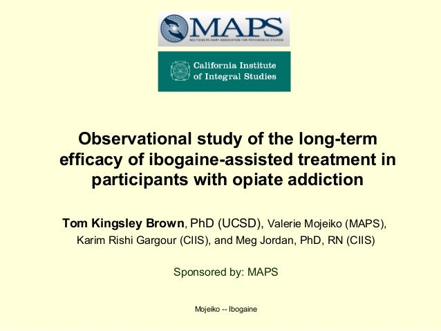Observational study of the long-termefficacy of ibogaine-assisted treatment in     participants with opiate addictionTom K...