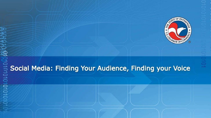 Social Media: Finding Your Audience, Finding your Voice<br />