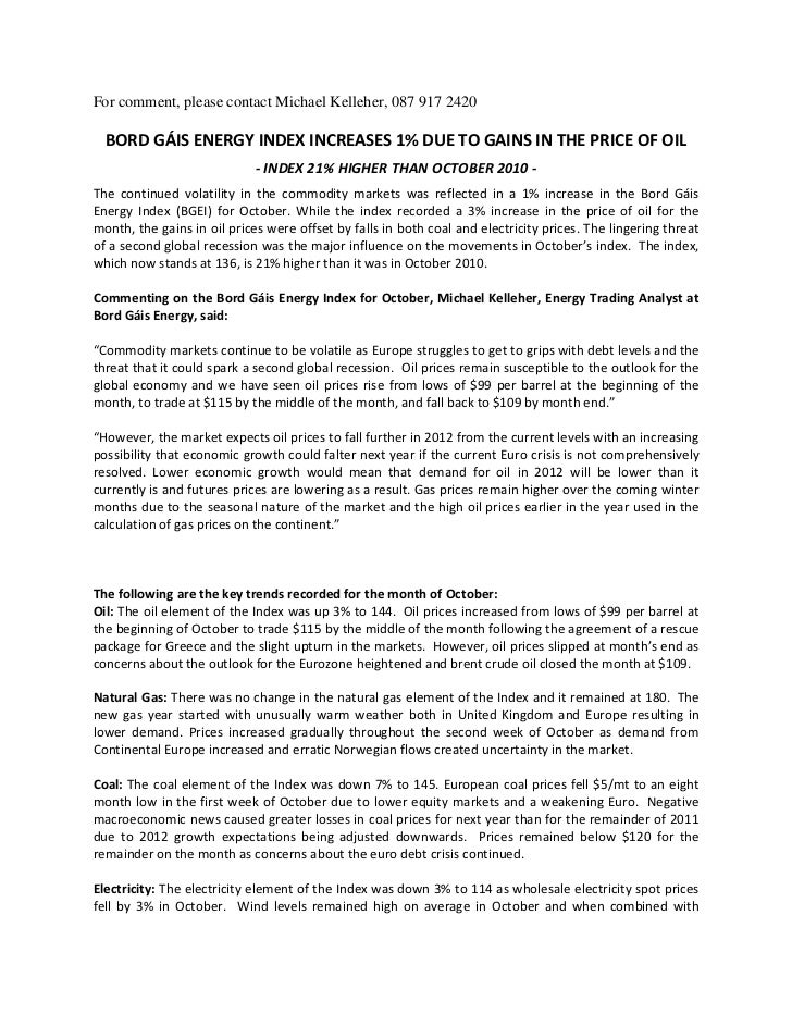 For comment, please contact Michael Kelleher, 087 917 2420  BORD GÁIS ENERGY INDEX INCREASES 1% DUE TO GAINS IN THE PRICE ...
