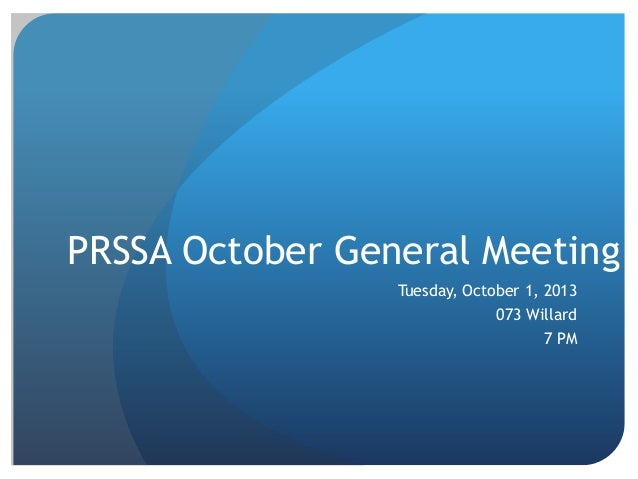 PRSSA October General Meeting Tuesday, October 1, 2013 073 Willard 7 PM