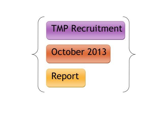 TMP Recruitment October 2013 Report