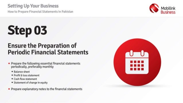 Setting Up Your Business How To Prepare Financial Statements In Paki