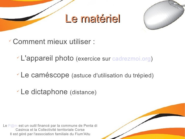 Le matériel Le  [email_address]  est un outil financé par la commune de Penta di Casinca et la Collectivité territoriale C...