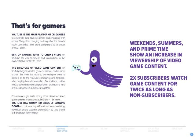 10 YOUTUBE IS THE MAIN PLATFORM FOR GAMERS to celebrate their favorite games and engaging with others. They often carrying...