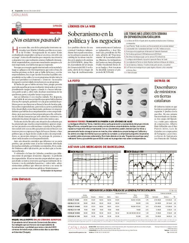 2  Expansión Viernes 18 octubre 2013  CATALUNYA OPINIÓN  LÍDERES EN LA WEB  Soberanismo en la política y los negocios  Alb...