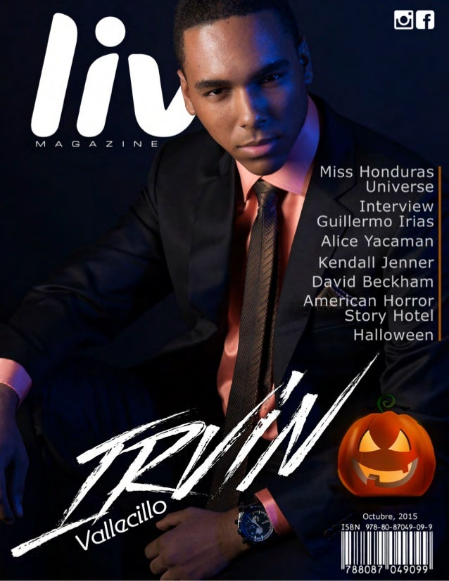 """Live Magazine Honduras, Octubre 2015 ®2 """"It is easy to make something seems simple,the sencilles is much Harder than compl..."""
