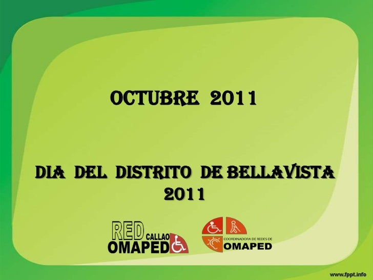 OCTUBRE 2011DIA DEL DISTRITO DE BELLAVISTA             2011