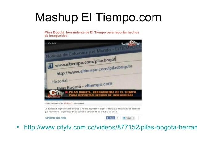 Mashup El Tiempo.com  • http://www.citytv.com.co/videos/877152/pilas-bogota-herram