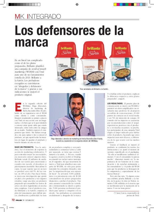 MK INTEGRADO E n la segunda edición del WOMday, Íñigo Aberasturi, director de marketing de Herba Ricemills (Ebro Foods), h...