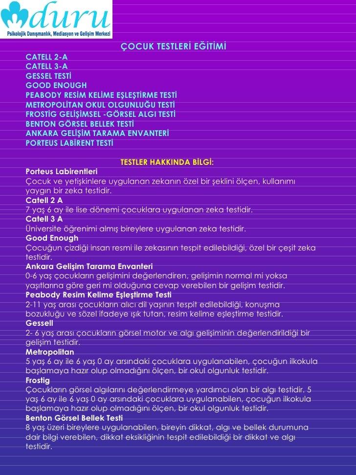 ÇOCUK TESTLERİ EĞİTİMİ CATELL 2-A CATELL 3-A GESSEL TESTİ  GOOD ENOUGH PEABODY RESİM KELİME EŞLEŞTİRME TESTİ  METROPOLİTAN...