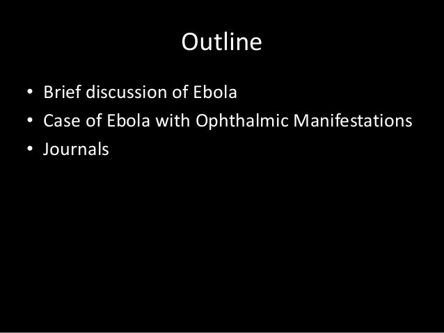 a discussion about the ebola virus Ebola outbreak: student discussion guide ebola virus disease (evd), formally known as ebola haemorrhagic fever, has been causing worldwide concern as it infects.