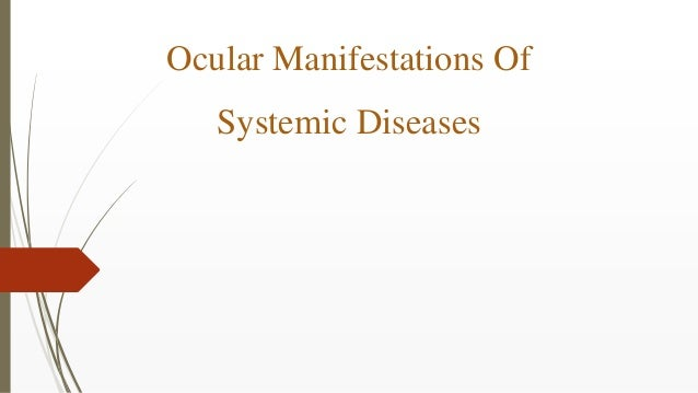 Ocular Manifestations Of Systemic Diseases