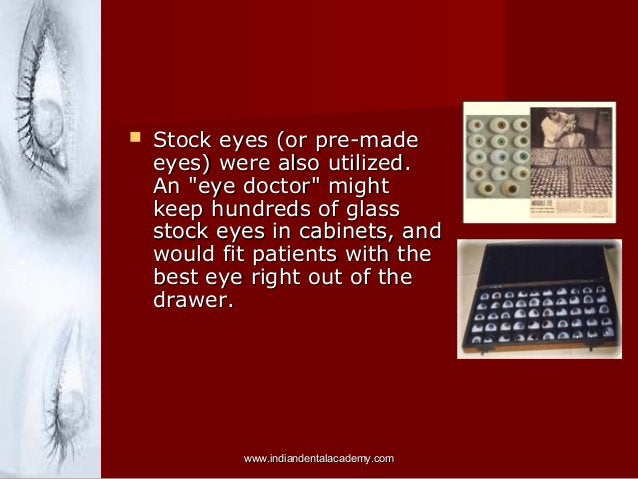"""  Stock eyes (or pre-made eyes) were also utilized. An """"eye doctor"""" might keep hundreds of glass stock eyes in cabinets, ..."""