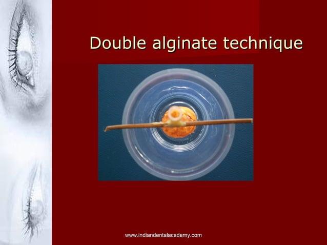 Double alginate technique  www.indiandentalacademy.com