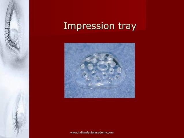 Impression trayImpression tray www.indiandentalacademy.comwww.indiandentalacademy.com