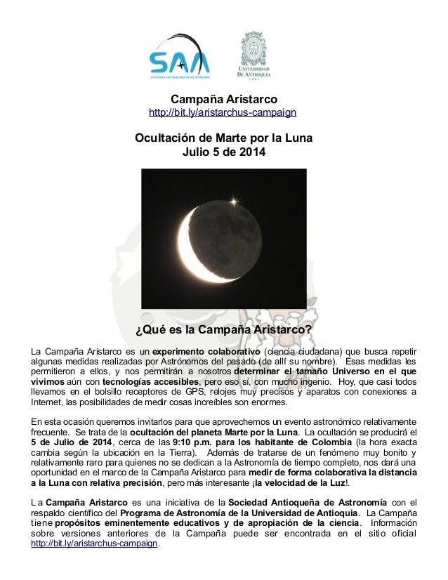 Campaña Aristarco http://bit.ly/aristarchus-campaign Ocultación de Marte por la Luna Julio 5 de 2014 ¿Qué es la Campaña Ar...