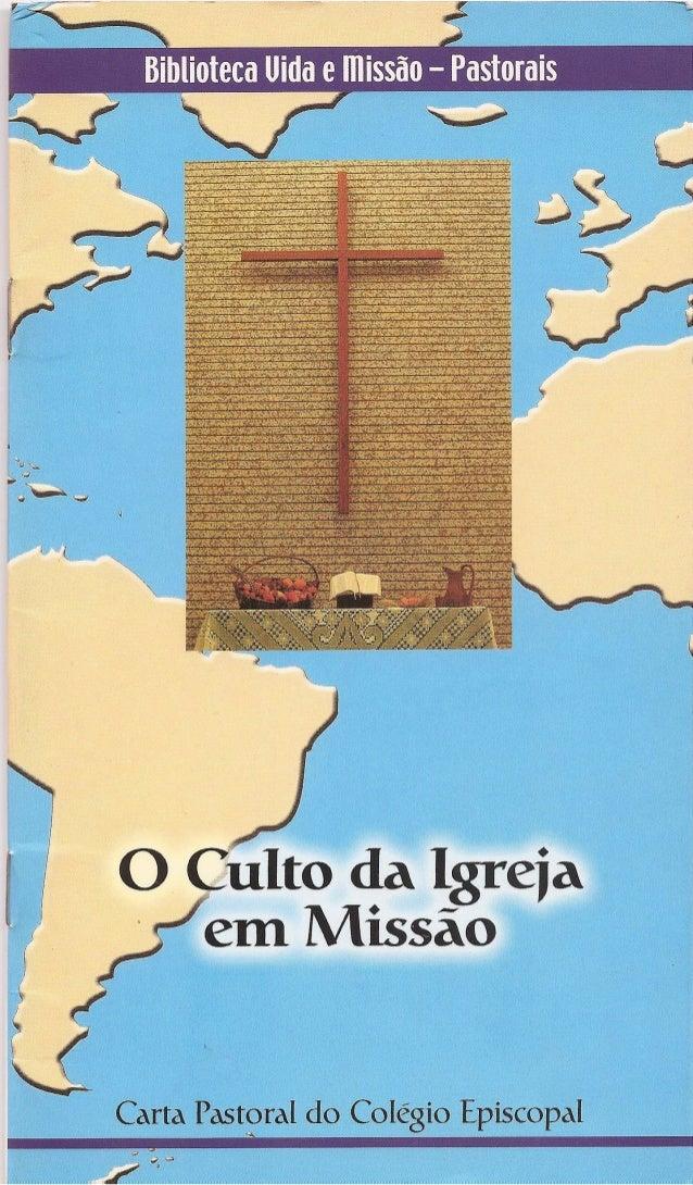 E-book - O culto da igreja em missão (Pastoral da Igreja Metodista)