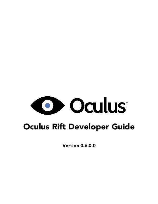 Oculus Rift Developer Guide Version 0.6.0.0