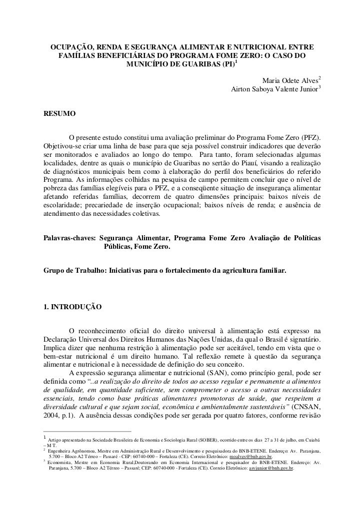 OCUPAÇÃO, RENDA E SEGURANÇA ALIMENTAR E NUTRICIONAL ENTRE     FAMÍLIAS BENEFICIÁRIAS DO PROGRAMA FOME ZERO: O CASO DO     ...