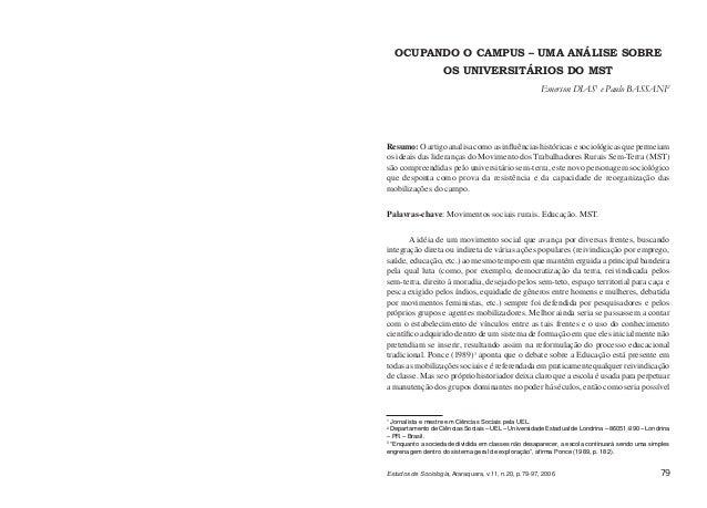 78 José Flávio Bertero Estudos de Sociologia, Araraquara, v.11, n.20, p.53-78, 2006 79 Ocupando o campus – uma análise sob...